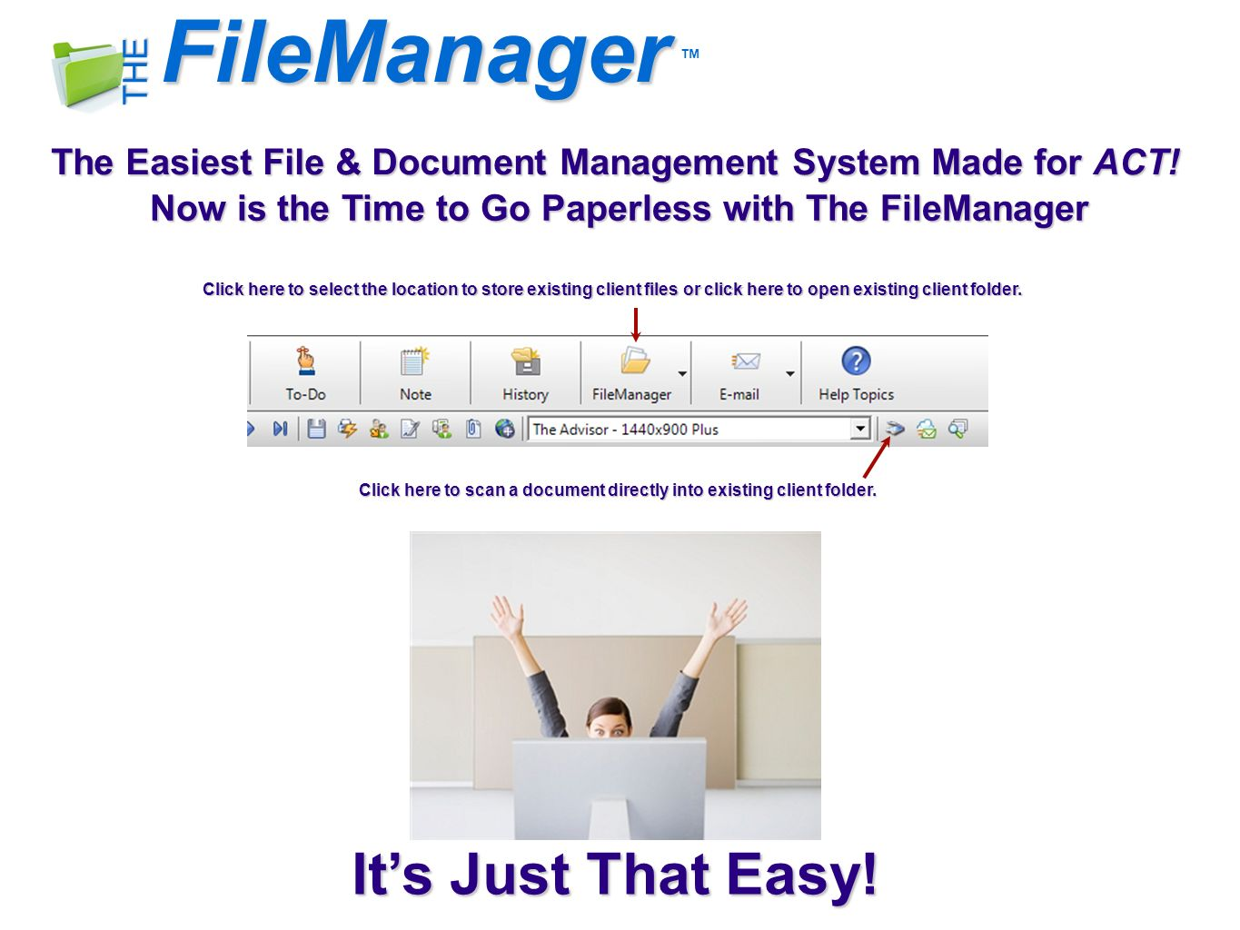 FileManager THE The Easiest File & Document Management System Made for ACT.