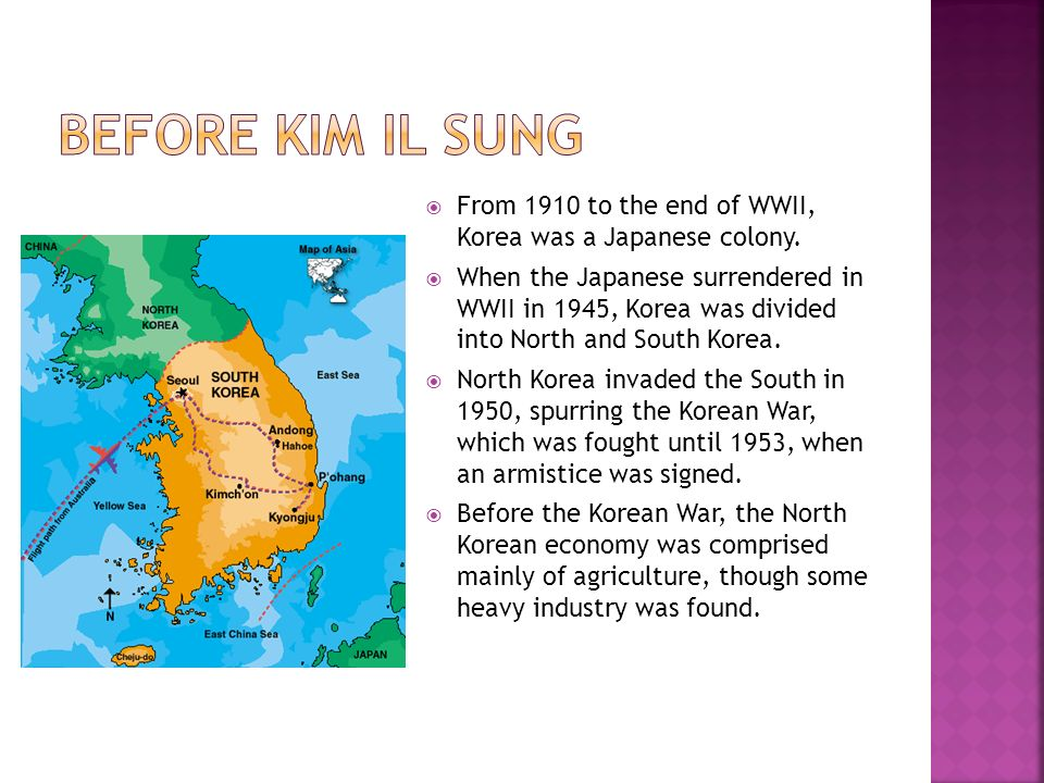 From 1910 to the end of WWII, Korea was a Japanese colony.