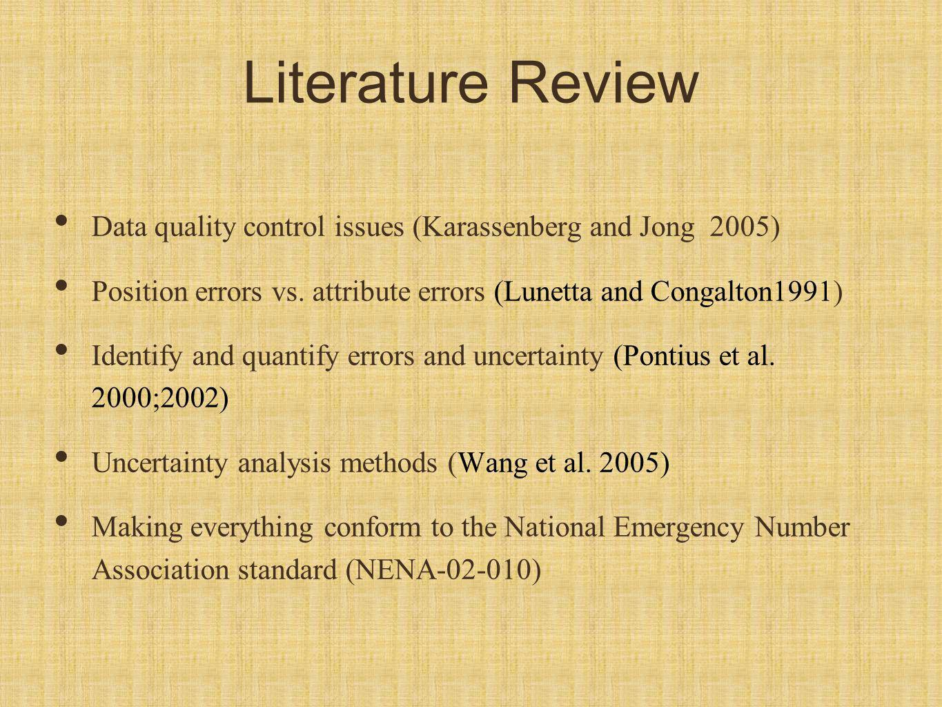 Literature Review Data quality control issues (Karassenberg and Jong 2005) Position errors vs.