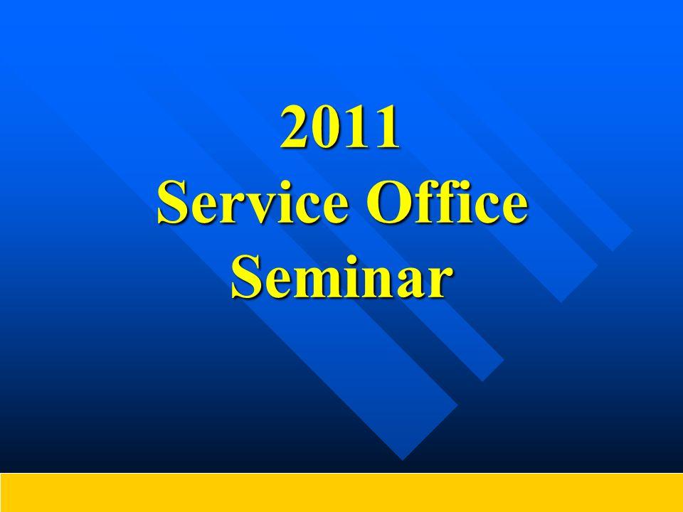 2011 Service Office Seminar