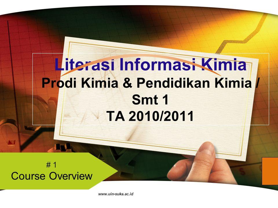 www.uin-suka.ac.id Agenda Hari Ini Mengenal Jenis Sumber Informasi 2 Literasi Informasi: Standar Kompetensi & Rubrik 1 Minggu Depan 4 #1