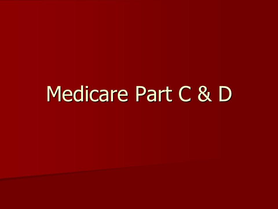 Medicare Part C & D