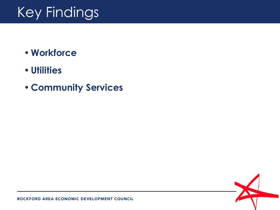 Key Findings Workforce Utilities Community Services