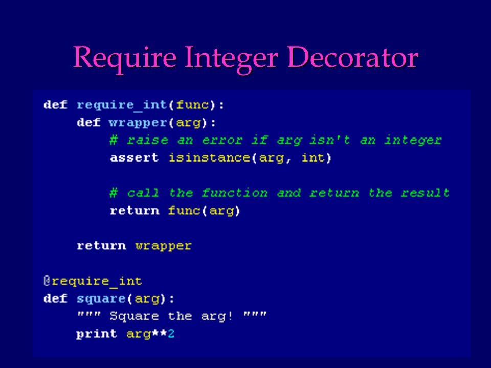 Require Integer Decorator