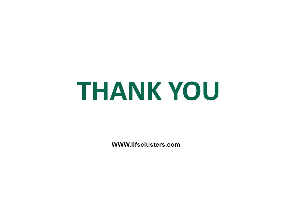 THANK YOU WWW.ilfsclusters.com
