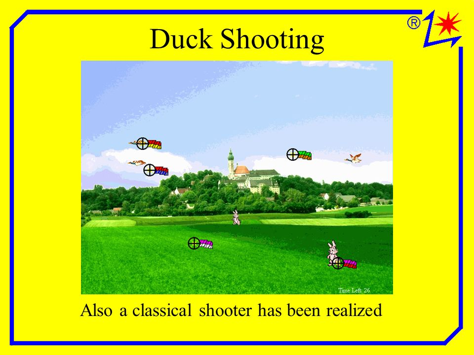 Duck Shooting Also a classical shooter has been realized