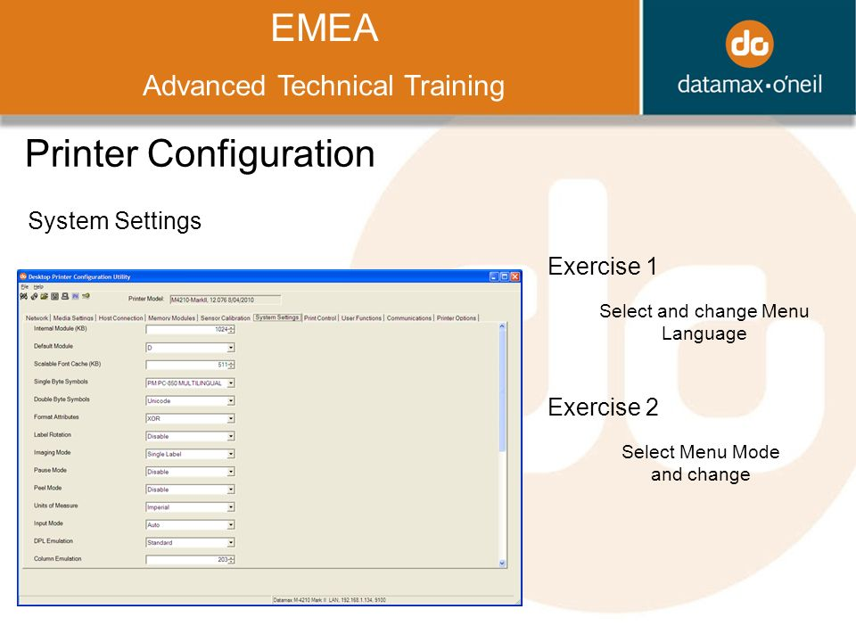 Title EMEA Advanced Technical Training Printer Configuration System Settings Exercise 1 Select and change Menu Language Exercise 2 Select Menu Mode and change