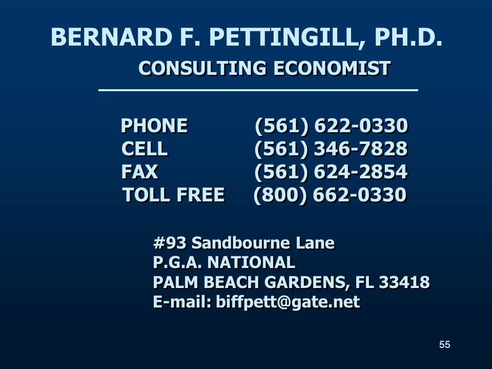 CONSULTING ECONOMIST PHONE (561) 622-0330 CELL (561) 346-7828 FAX (561) 624-2854 TOLL FREE (800) 662-0330 CONSULTING ECONOMIST PHONE (561) 622-0330 CE
