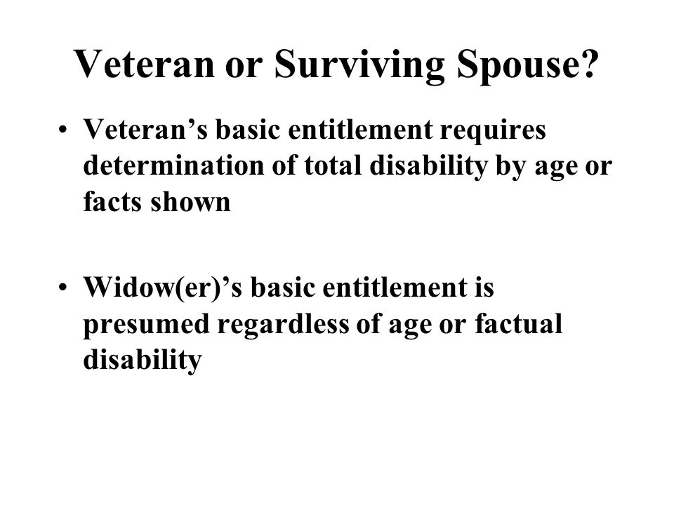 Veteran or Surviving Spouse.