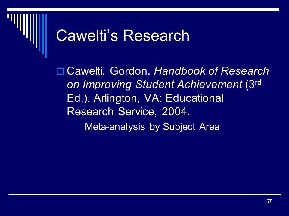 57 Caweltis Research Cawelti, Gordon.
