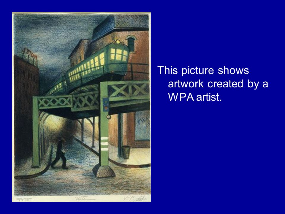 This picture shows artwork created by a WPA artist.