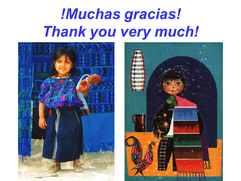 !Muchas gracias! Thank you very much!