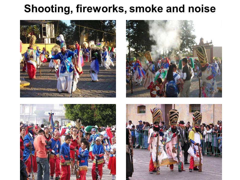 Shooting, fireworks, smoke and noise