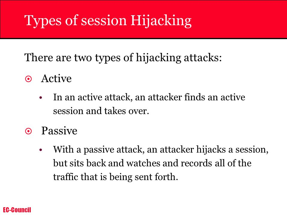 EC-Council Protecting against Session Hijacking 1.