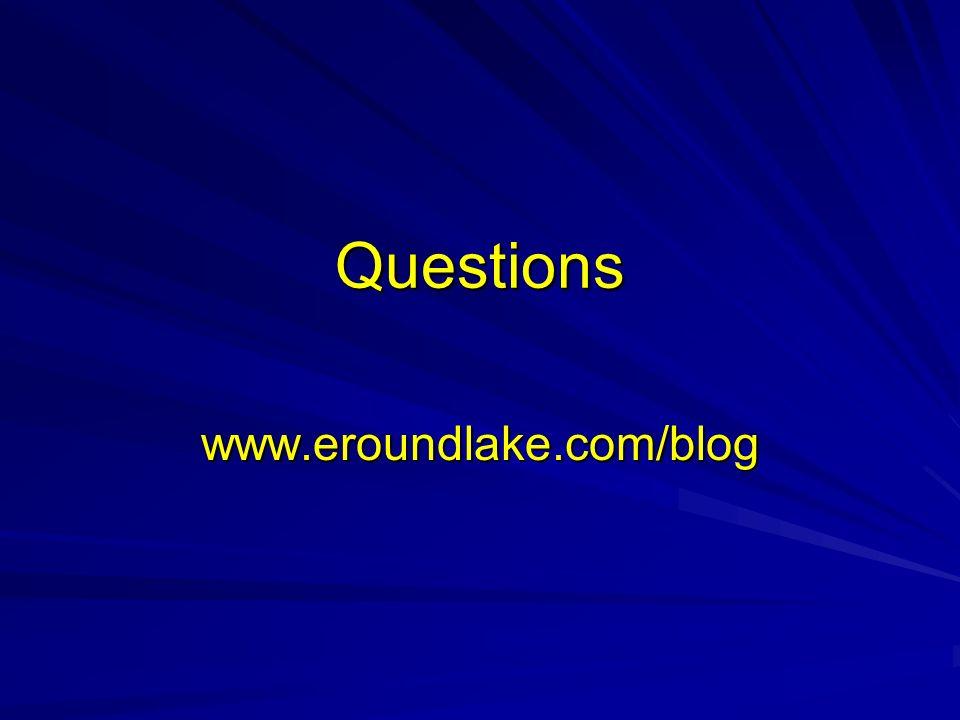 Questions www.eroundlake.com/blog