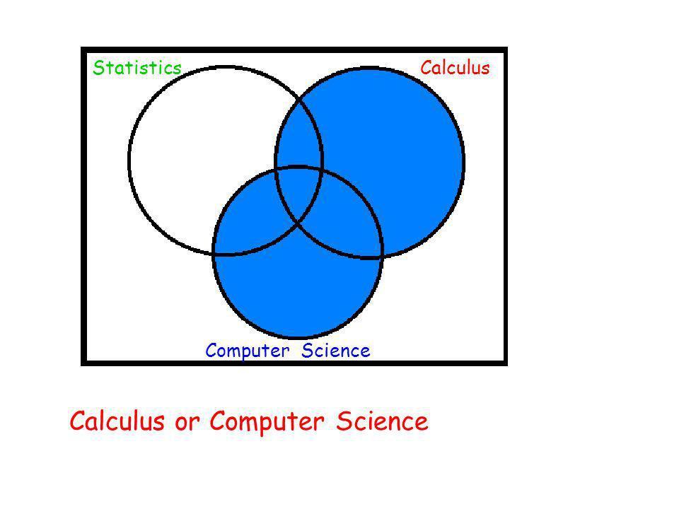 Calculus or Computer Science StatisticsCalculus Computer Science