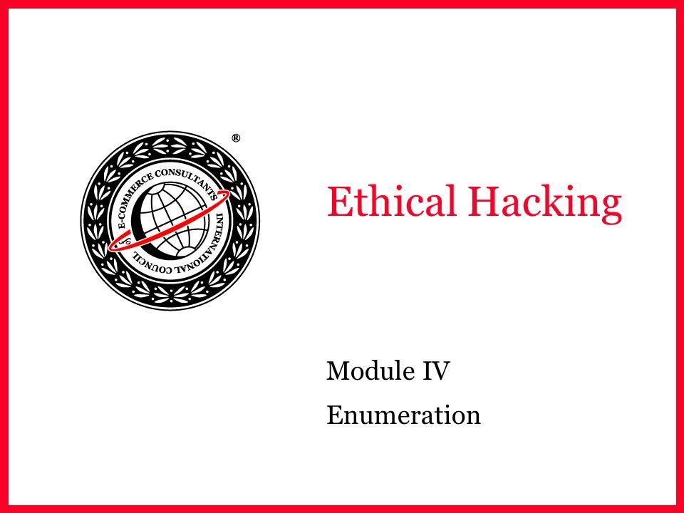 Ethical Hacking Module IV Enumeration