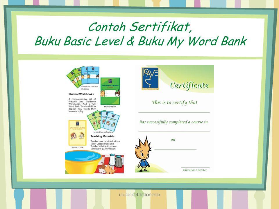 Contoh Sertifikat, Buku Basic Level & Buku My Word Bank i-tutor.net Indonesia