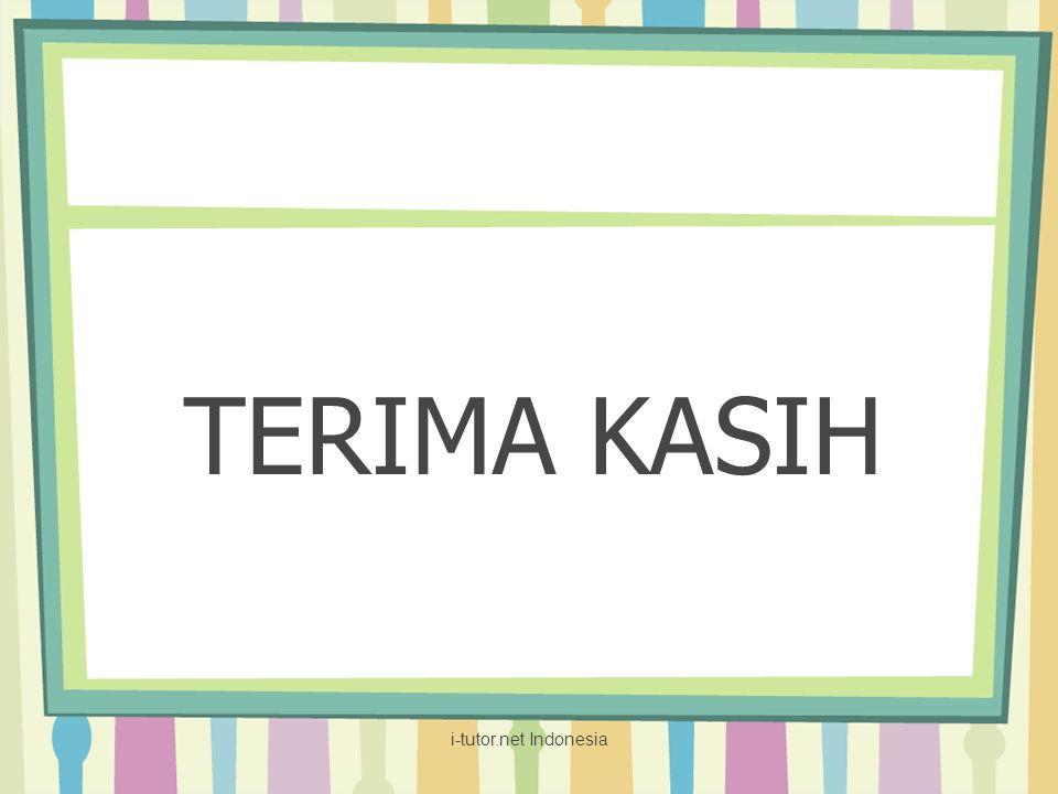 TERIMA KASIH i-tutor.net Indonesia