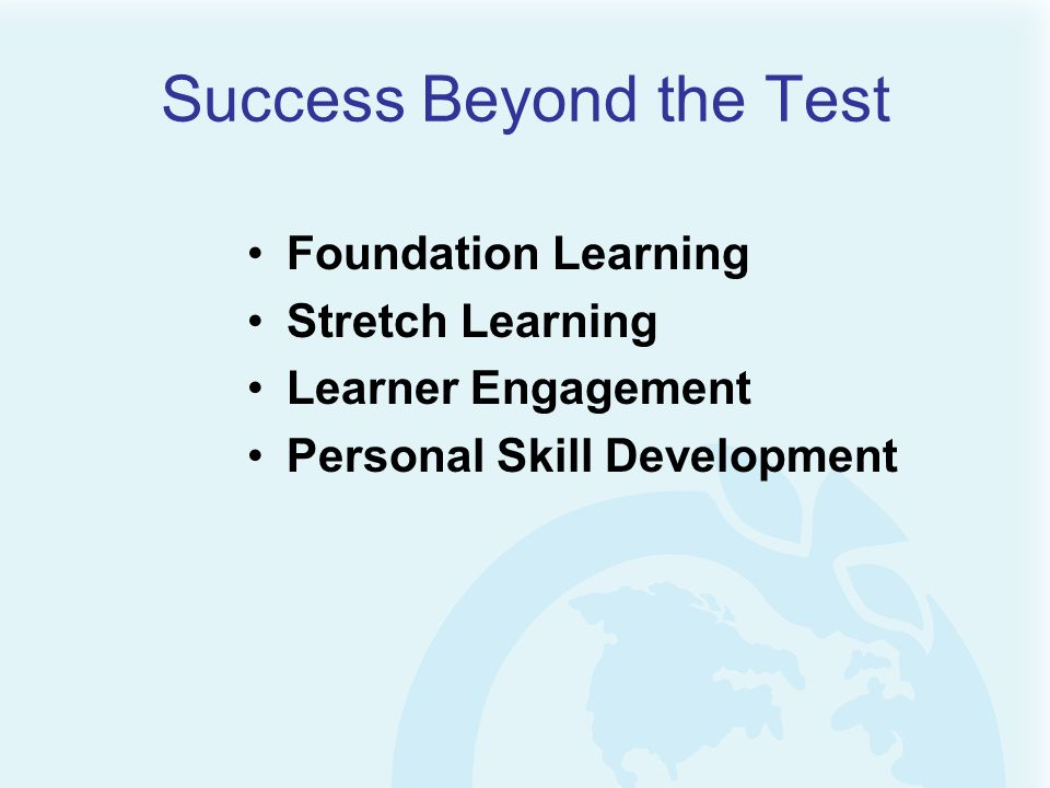 Success Beyond the Test Foundation Learning Stretch Learning Learner Engagement Personal Skill Development