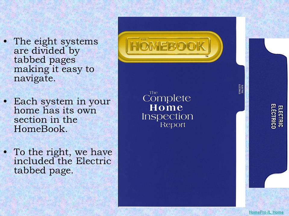 The eight systems are divided by tabbed pages making it easy to navigate. Each system in your home has its own section in the HomeBook. To the right,