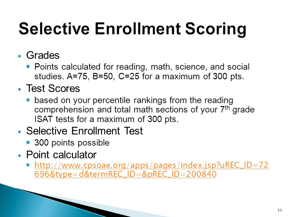 11 Grades Points calculated for reading, math, science, and social studies.
