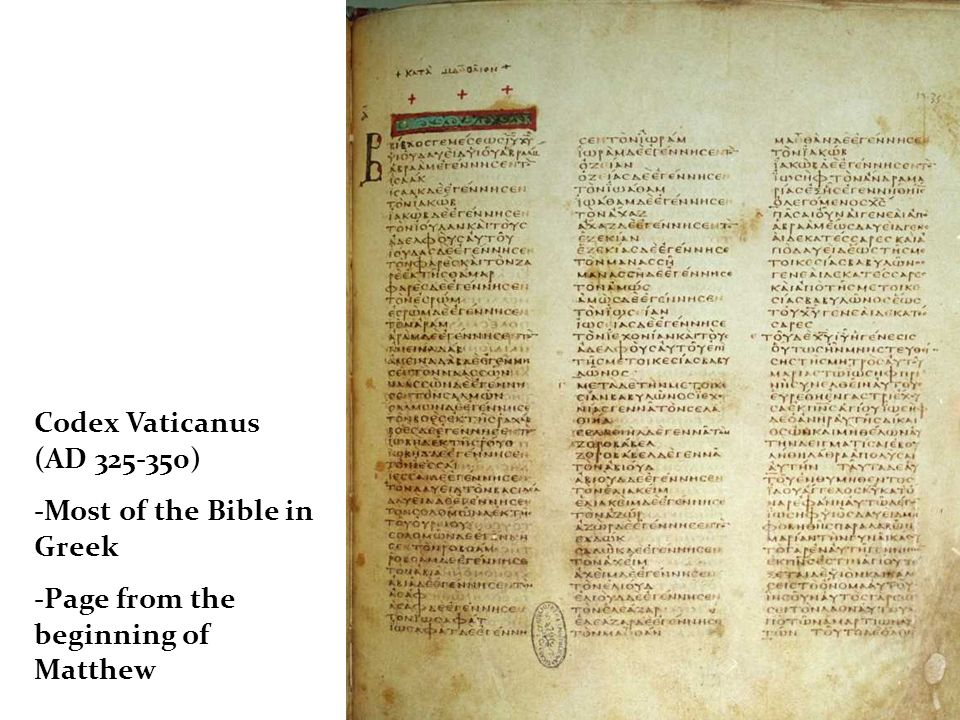 Codex Vaticanus (AD 325-350) -Most of the Bible in Greek -Page from the beginning of Matthew