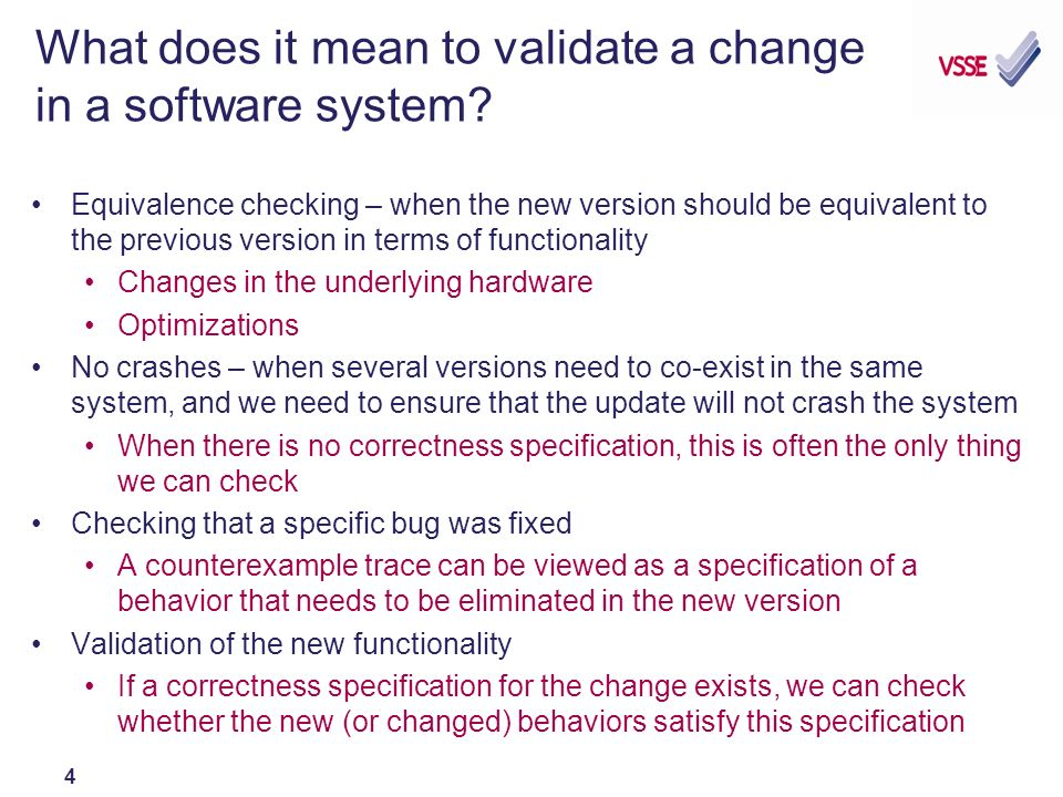 4 What does it mean to validate a change in a software system.