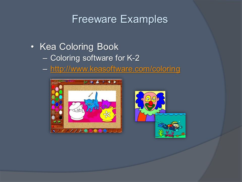 Freeware Examples Kea Coloring BookKea Coloring Book –Coloring software for K-2 –