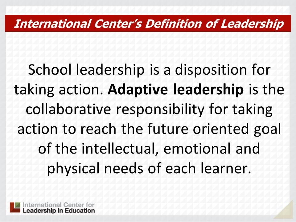 School leadership is a disposition for taking action.