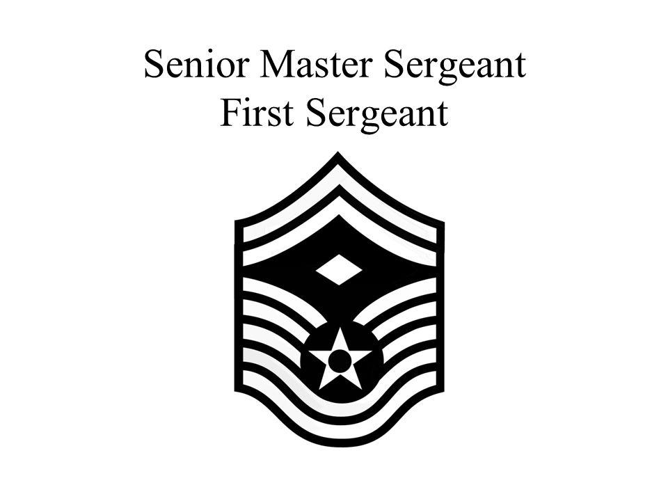 Senior Master Sergeant First Sergeant