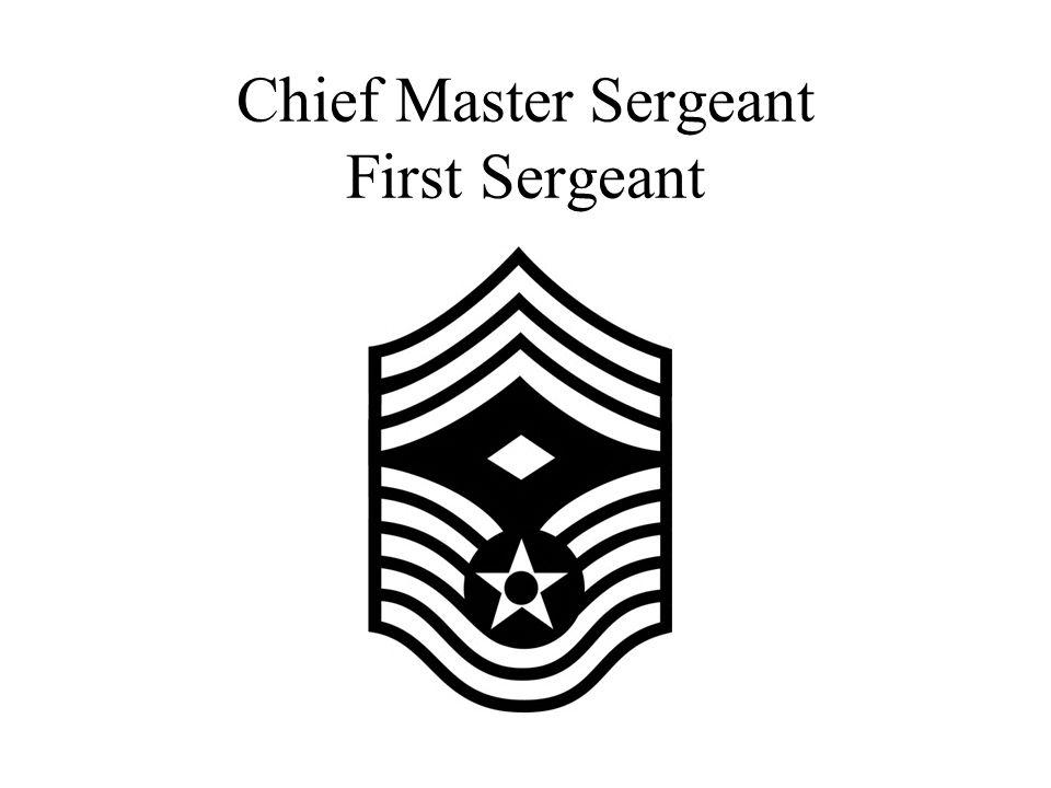 Chief Master Sergeant First Sergeant