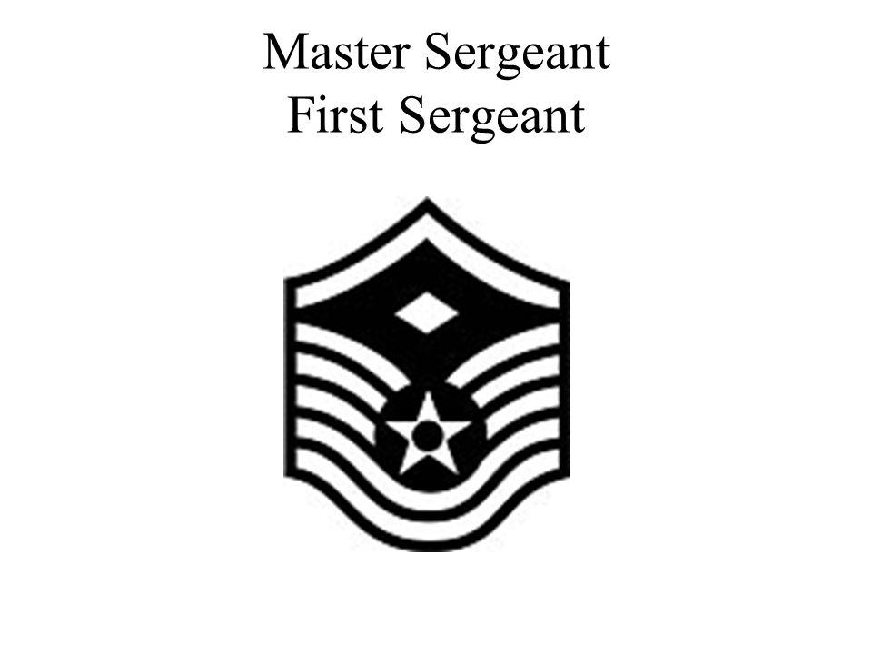 Master Sergeant First Sergeant