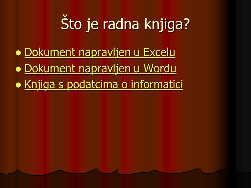 Što je radna knjiga? Dokument napravljen u Excelu Dokument napravljen u Excelu Dokument napravljen u Excelu Dokument napravljen u Excelu Dokument napr