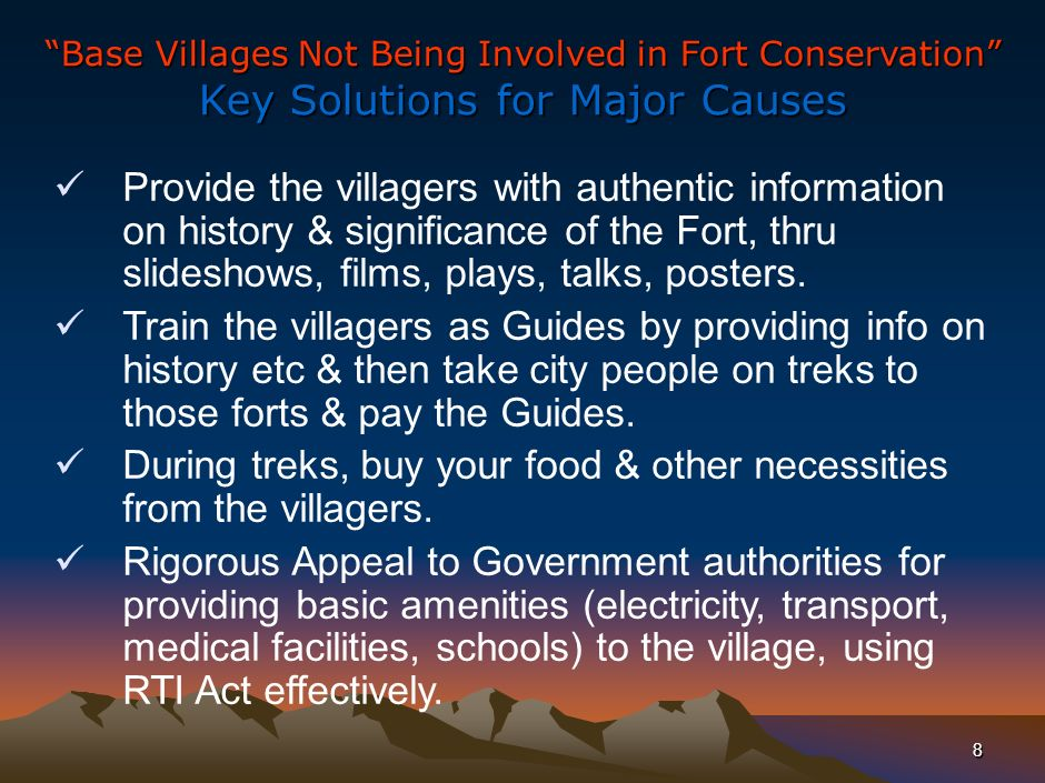 7 Base Villages Not Being Involved in Fort Conservation Major Causes – Fishbone Analysis Complete ignorance about the value of the Fort (historical, religious, cultural, geographical).