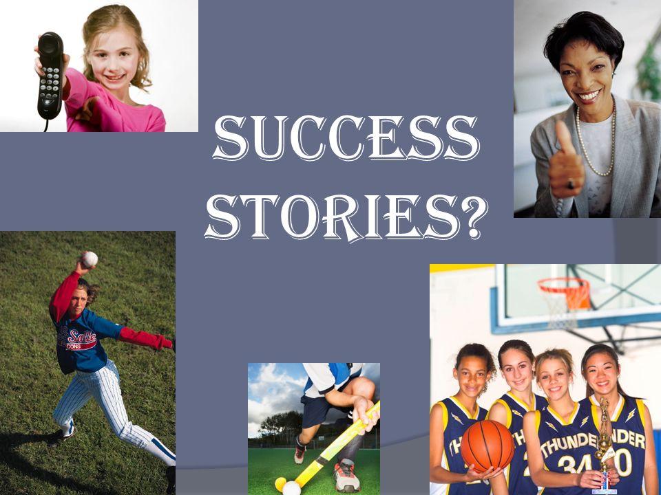 Success Stories?