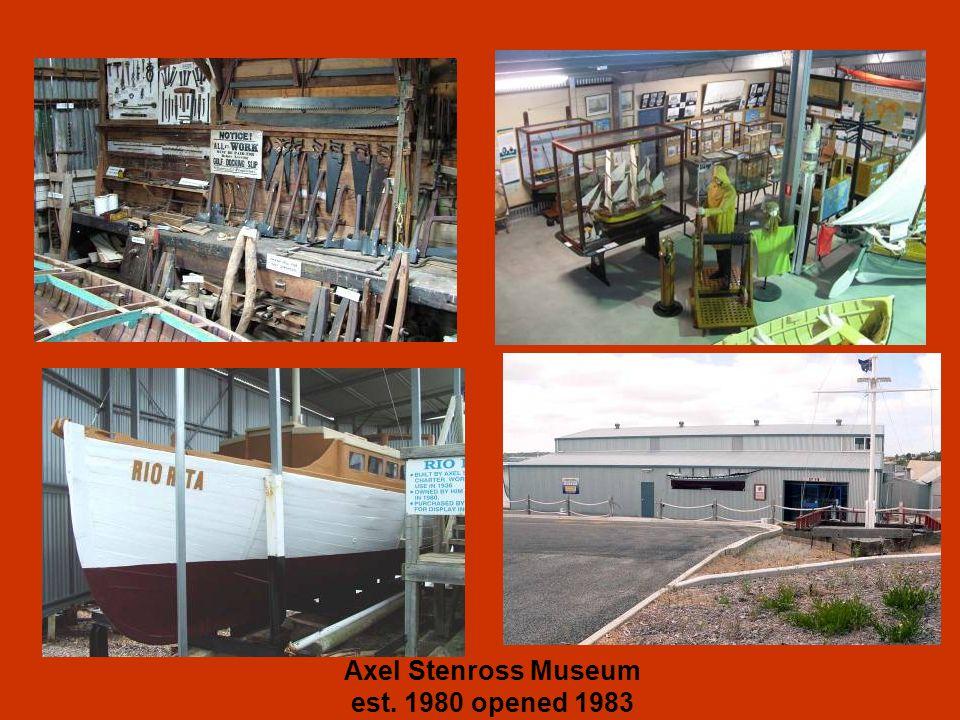 Axel Stenross Museum est. 1980 opened 1983