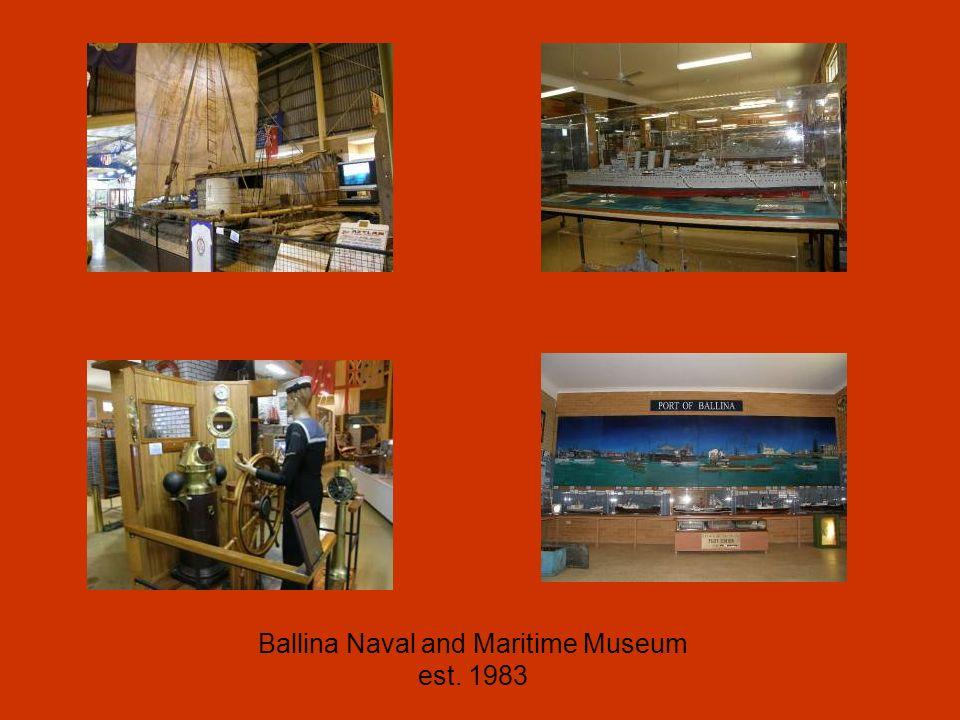 Ballina Naval and Maritime Museum est. 1983