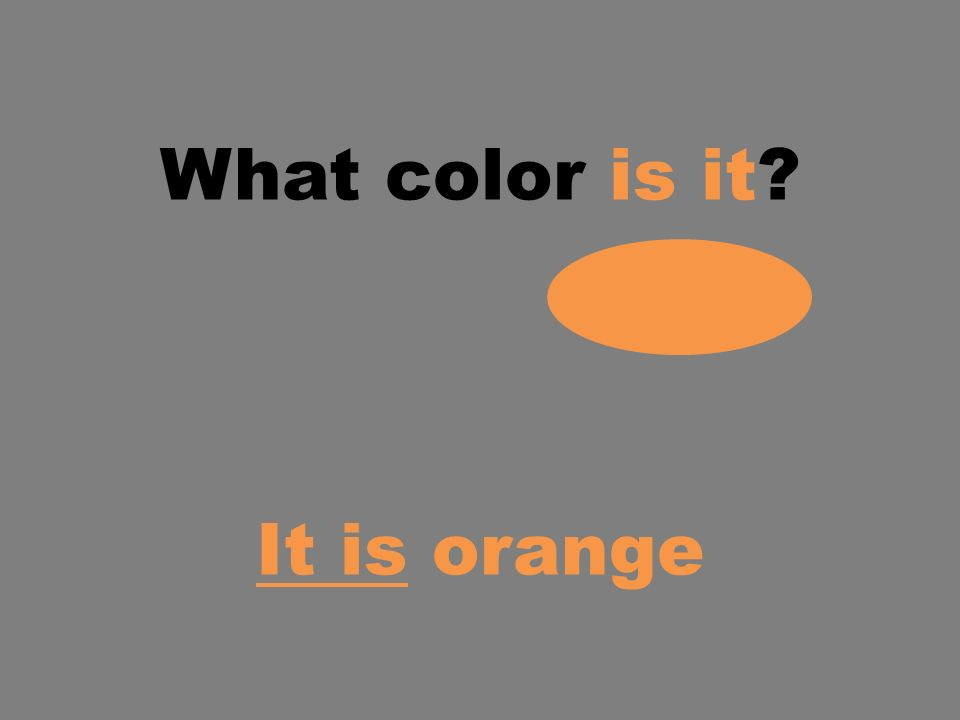 What color is it? It is orange