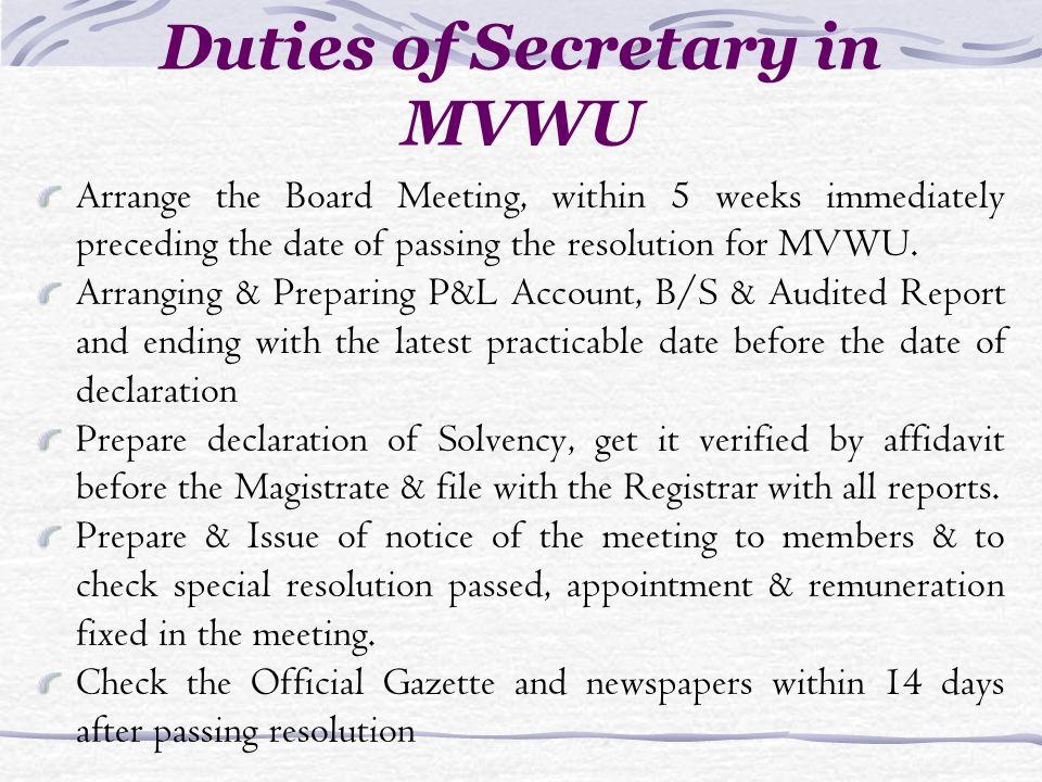 Duties of Secretary in MVWU Arrange the Board Meeting, within 5 weeks immediately preceding the date of passing the resolution for MVWU.