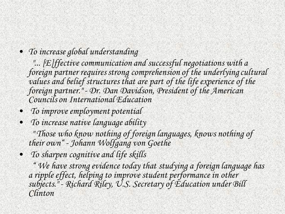 To increase global understanding
