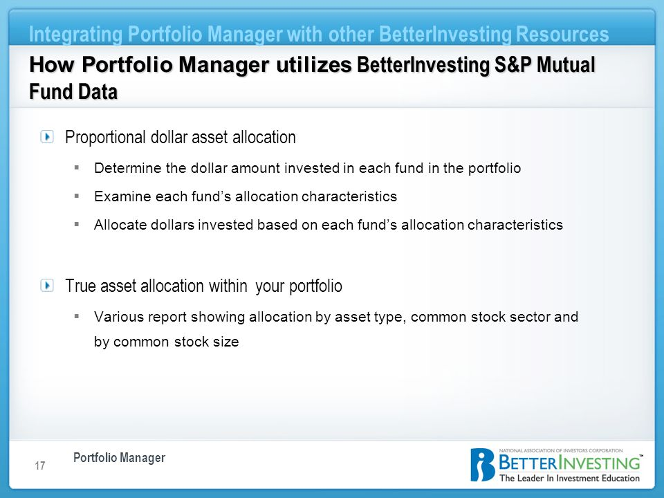 Portfolio Manager Integrating Portfolio Manager with other BetterInvesting Resources 17 How Portfolio Manager utilizes BetterInvesting S&P Mutual Fund