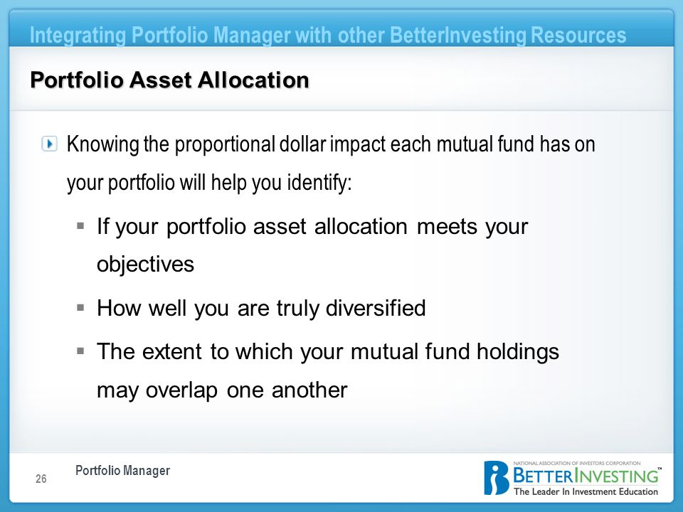 Portfolio Manager Integrating Portfolio Manager with other BetterInvesting Resources 26 Portfolio Asset Allocation Knowing the proportional dollar imp