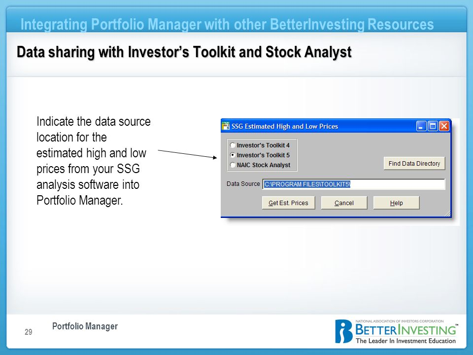 Portfolio Manager Integrating Portfolio Manager with other BetterInvesting Resources 29 Indicate the data source location for the estimated high and l