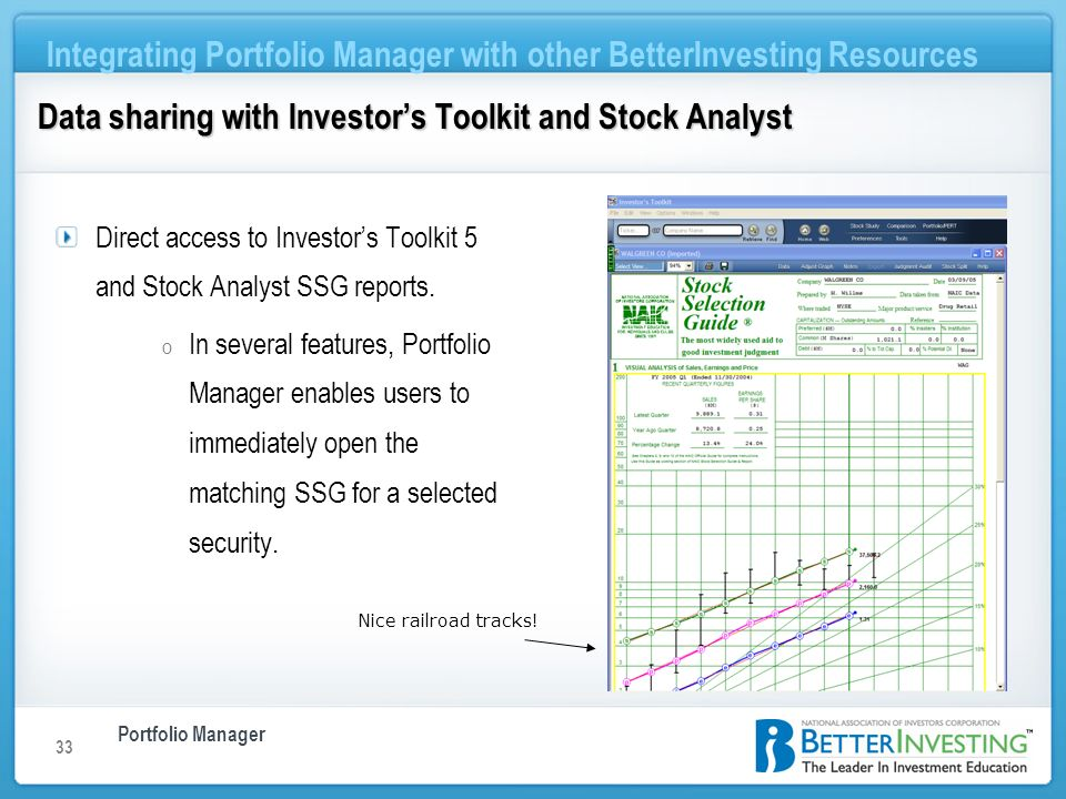 Portfolio Manager Integrating Portfolio Manager with other BetterInvesting Resources 33 Nice railroad tracks! Direct access to Investors Toolkit 5 and