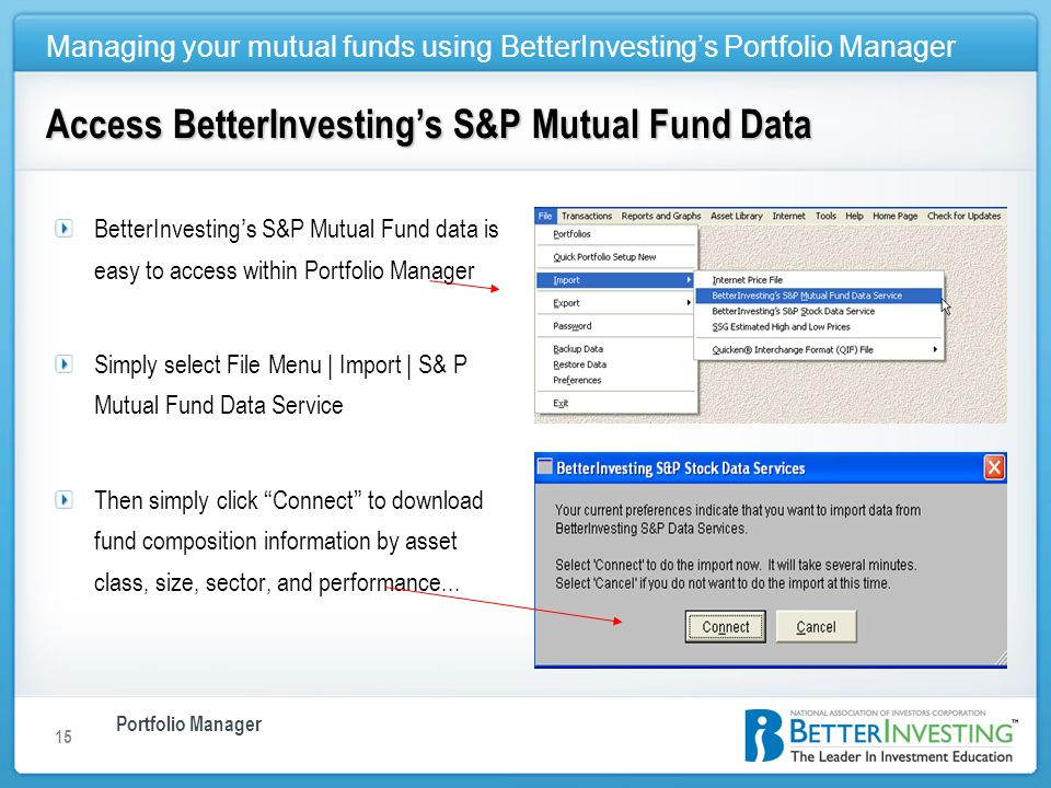 Portfolio Manager Managing your mutual funds using BetterInvestings Portfolio Manager 15 BetterInvesting s S&P Mutual Fund data is easy to access with