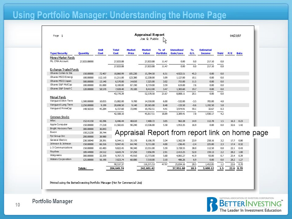 Portfolio Manager Using Portfolio Manager: Understanding the Home Page 10 Appraisal Report from report link on home page