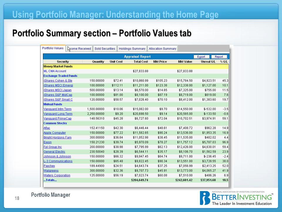 Portfolio Manager Using Portfolio Manager: Understanding the Home Page 18 Portfolio Summary section – Portfolio Values tab