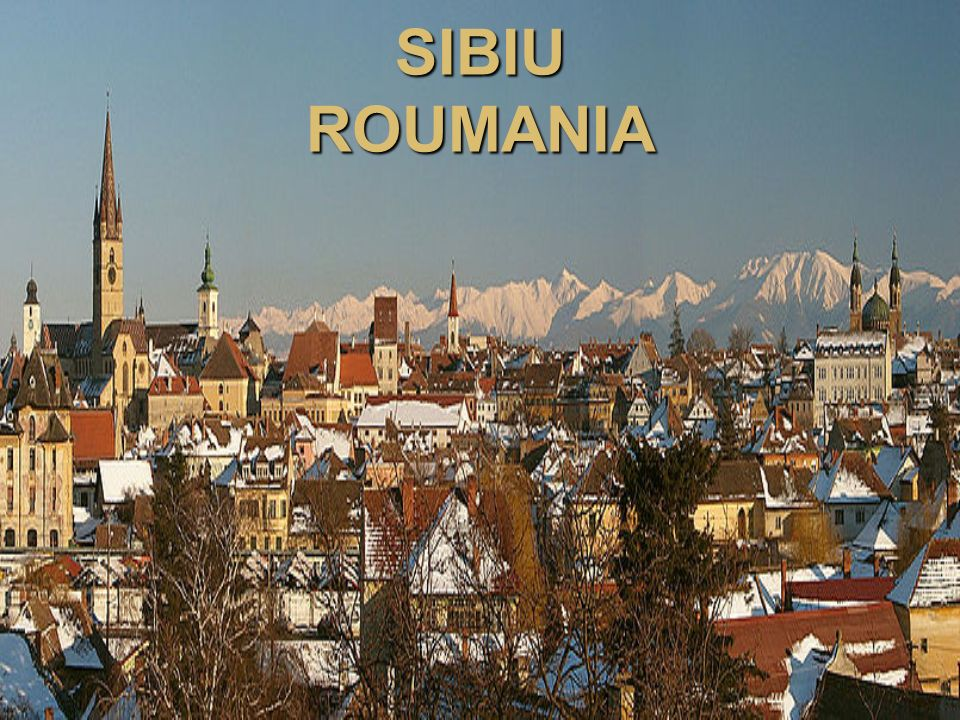 INTRODUCTION Maybe you think Sibiu is a town like any other town, but I certainly dont think so.