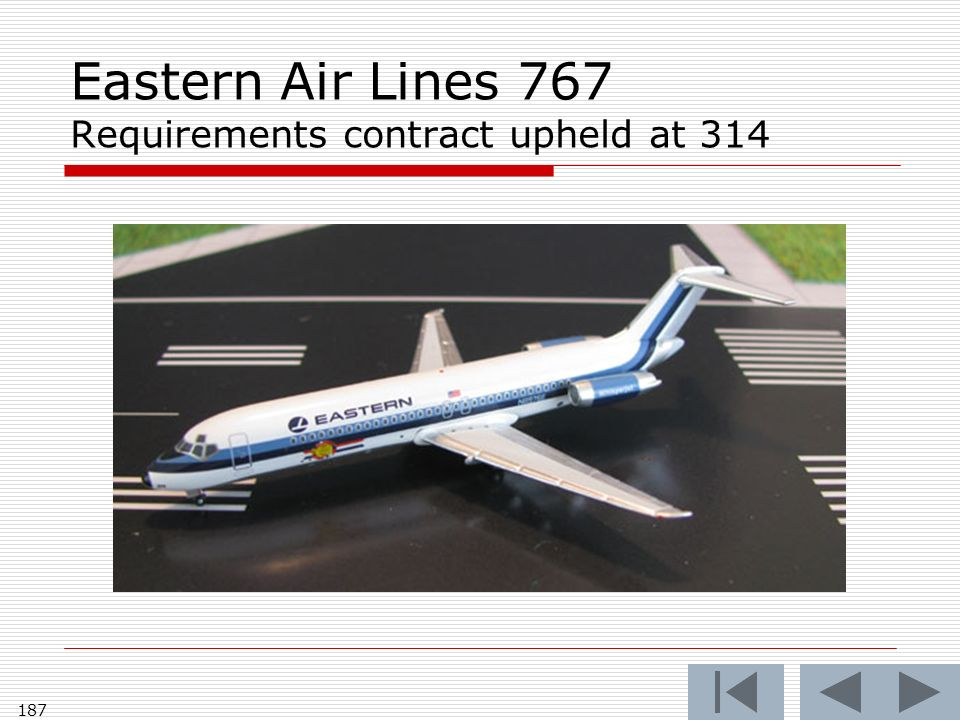 Eastern Air Lines 767 Requirements contract upheld at 314 187